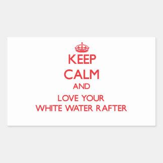 Guarde la calma y ame su viga del agua blanca