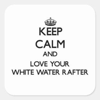 Guarde la calma y ame su viga del agua blanca pegatina cuadrada