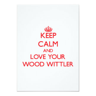 Guarde la calma y ame su Wittler de madera Invitación 12,7 X 17,8 Cm