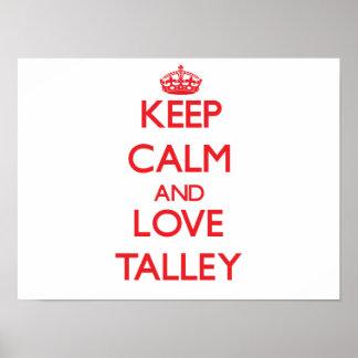Guarde la calma y ame Talley Impresiones