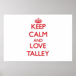 Guarde la calma y ame Talley Posters