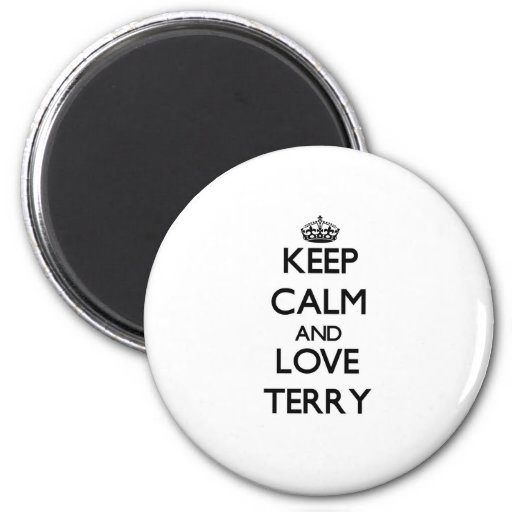 Guarde la calma y ame Terry Imán Para Frigorífico