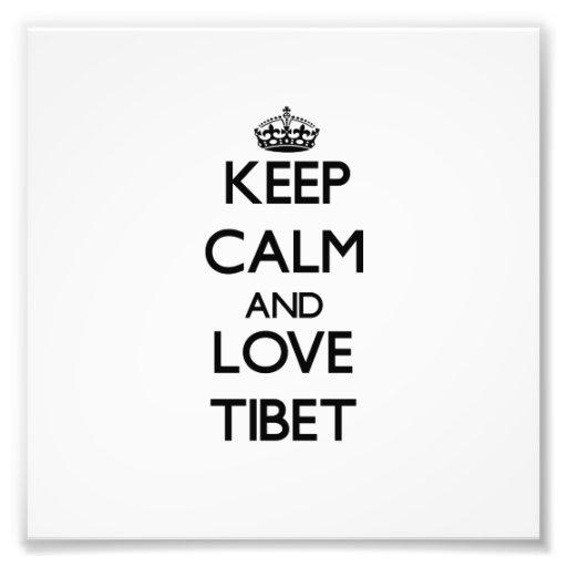 Guarde la calma y ame Tíbet Impresiones Fotograficas