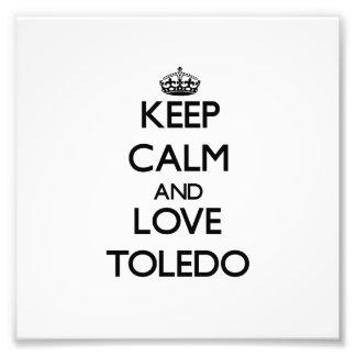 Guarde la calma y ame Toledo