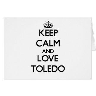 Guarde la calma y ame Toledo Tarjetas