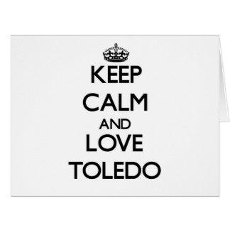 Guarde la calma y ame Toledo Felicitacion