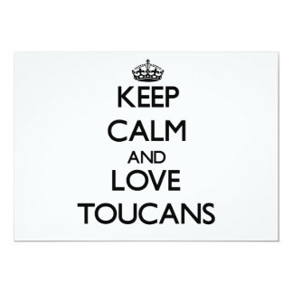 """Guarde la calma y ame Toucans Invitación 5"""" X 7"""""""