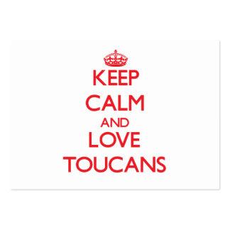 Guarde la calma y ame Toucans Tarjeta De Visita