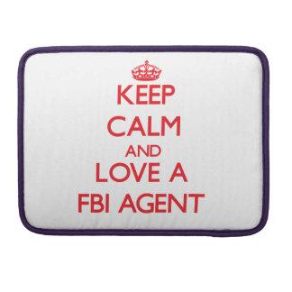 Guarde la calma y ame un agente del FBI Funda Para Macbooks