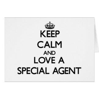 Guarde la calma y ame un agente especial tarjeta