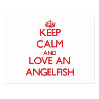Guarde la calma y ame un Angelfish Tarjeta Postal