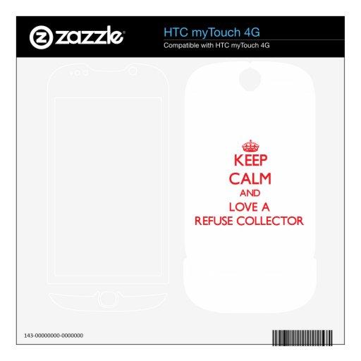 Guarde la calma y ame un colector de basura calcomanías para HTC myTouch 4G