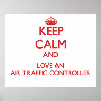 Guarde la calma y ame un controlador aéreo poster