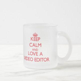 Guarde la calma y ame un editor de vídeo taza de café