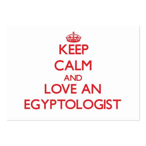 Guarde la calma y ame un Egyptologist Tarjetas De Visita Grandes