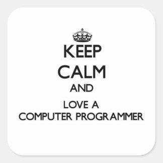 Guarde la calma y ame un informático pegatina cuadrada