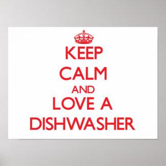 Guarde la calma y ame un lavaplatos poster