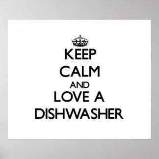 Guarde la calma y ame un lavaplatos impresiones