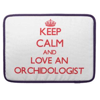 Guarde la calma y ame un Orchidologist Fundas Para Macbook Pro