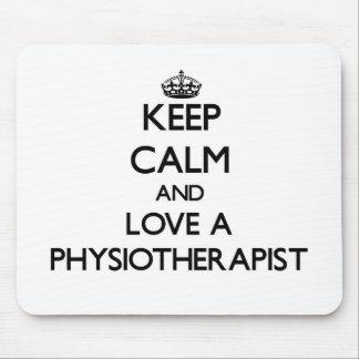 Guarde la calma y ame un Physioarapist Alfombrilla De Ratón
