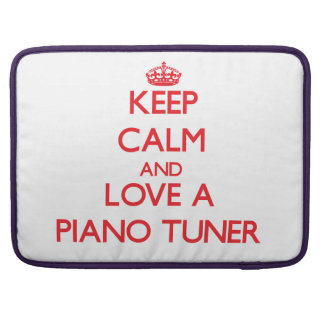 Guarde la calma y ame un sintonizador de piano fundas para macbooks
