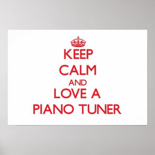 Guarde la calma y ame un sintonizador de piano póster
