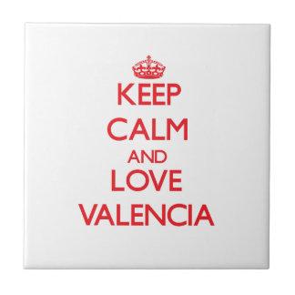Guarde la calma y ame Valencia Azulejos Ceramicos
