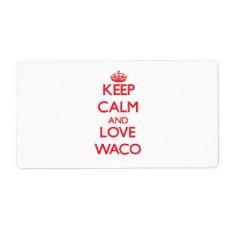 Guarde la calma y ame Waco Etiquetas De Envío