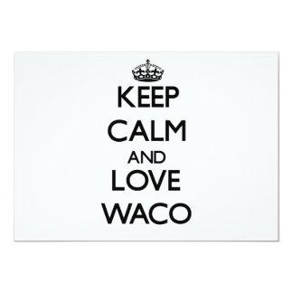 """Guarde la calma y ame Waco Invitación 5"""" X 7"""""""