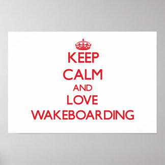 Guarde la calma y ame Wakeboarding Poster