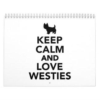 Guarde la calma y ame Westies Calendarios De Pared