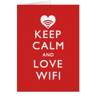 Guarde la calma y ame WiFi Tarjeta De Felicitación