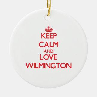Guarde la calma y ame Wilmington Adorno Para Reyes