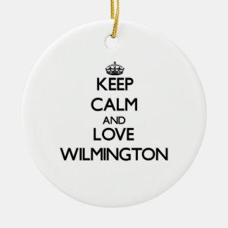 Guarde la calma y ame Wilmington Ornaments Para Arbol De Navidad