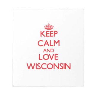 Guarde la calma y ame Wisconsin Libretas Para Notas