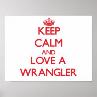Guarde la calma y ame Wrangler Posters