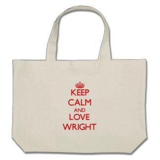 Guarde la calma y ame Wright Bolsa De Mano