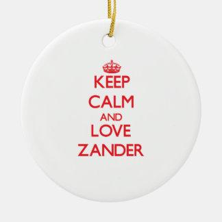 Guarde la calma y ame Zander Ornato