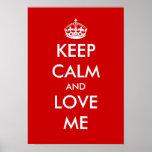 Guarde la calma y ámeme poster