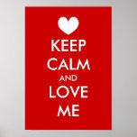 Guarde la calma y ámeme poster con personalizado d
