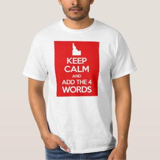 Guarde la calma y añada las 4 palabras camisas