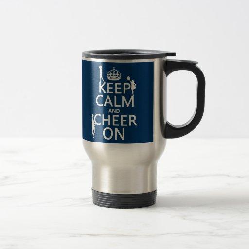 Guarde la calma y anímela en (animadoras) (cualqui taza de café