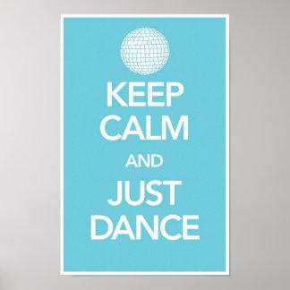 Guarde la calma y apenas baile el poster en ciánic