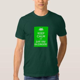 Guarde la calma y apenas diga… la camiseta playeras