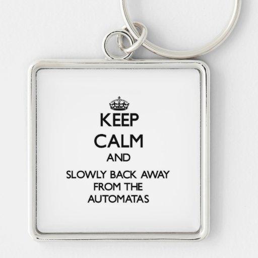 Guarde la calma y apoye lentamente lejos de Automa Llavero Personalizado