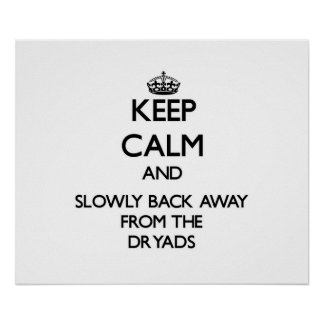 Guarde la calma y apoye lentamente lejos de dríada