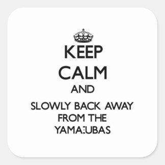 Guarde la calma y apoye lentamente lejos de calcomanías cuadradass