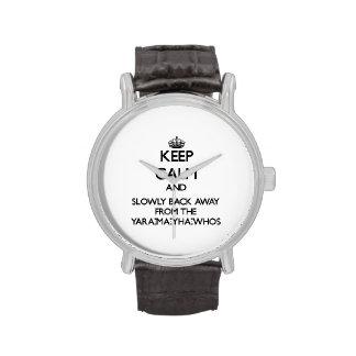 Guarde la calma y apoye lentamente lejos de Yara-m Reloj