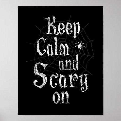 Guarde la calma y asustadizo encendido, Spiderweb Impresiones