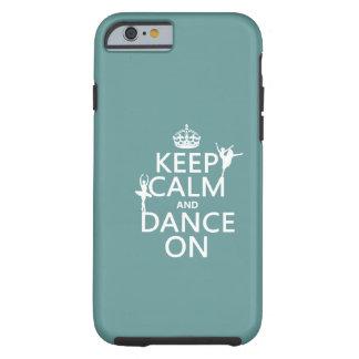 Guarde la calma y baile en ballet todos los
